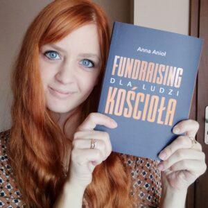 Anna Anioł autorka książki Fundraising dla ludzi Kościoła