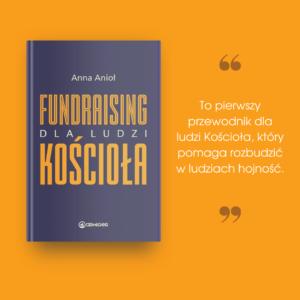 """Przeczytaj o 6 zasadach fundraisingu w książce """"Fundraising dla ludzi Kościoła"""""""
