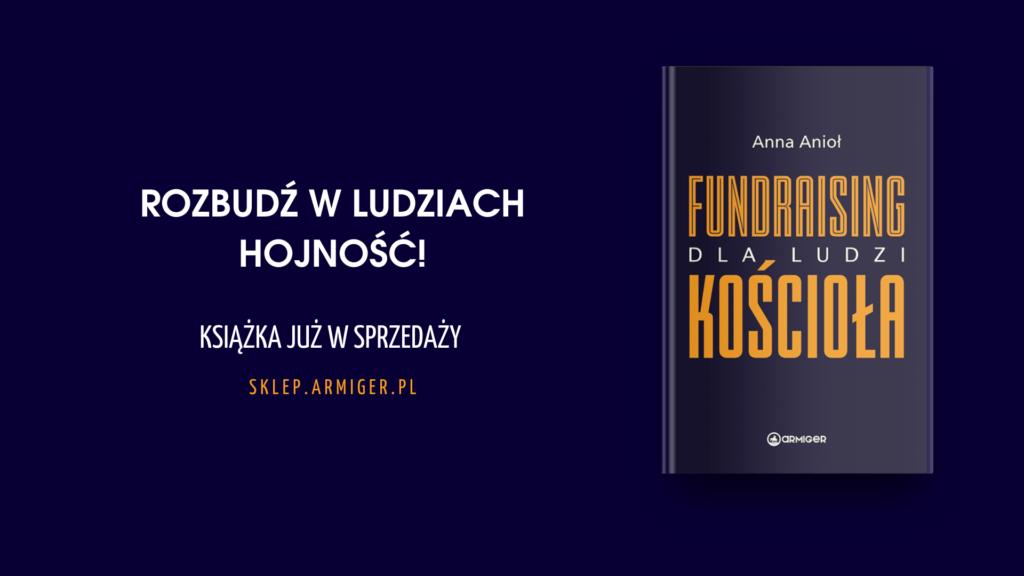 Rozbudź w ludziach hojność Książka Anny Anioł w sprzedaży